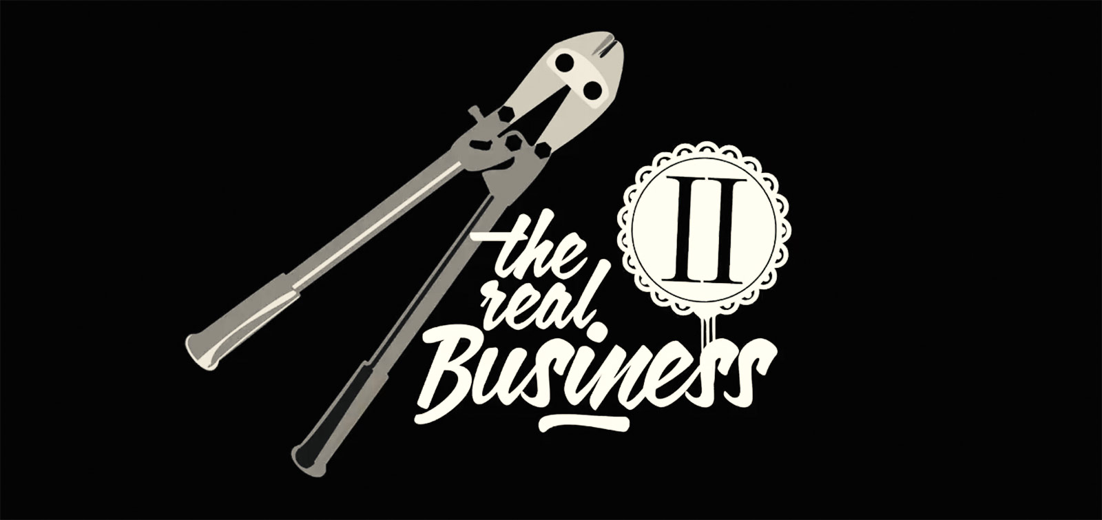 The Real Business – Part 2