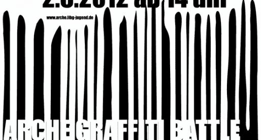 Arche Graffiti Battle – Juni 2012