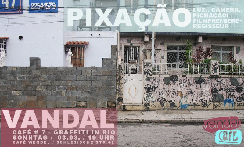Vandal Café 7 - Graffiti in Rio