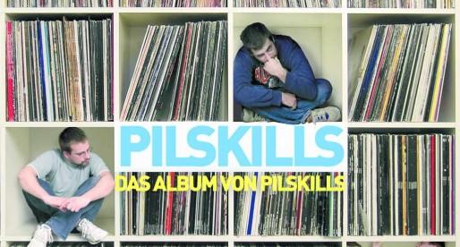 Pilskills – Friedrichshain