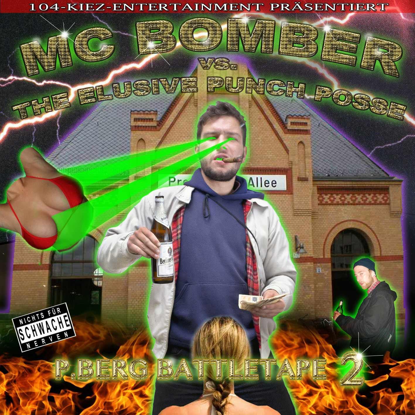 MC Bomber – P-Berg Battletape #2
