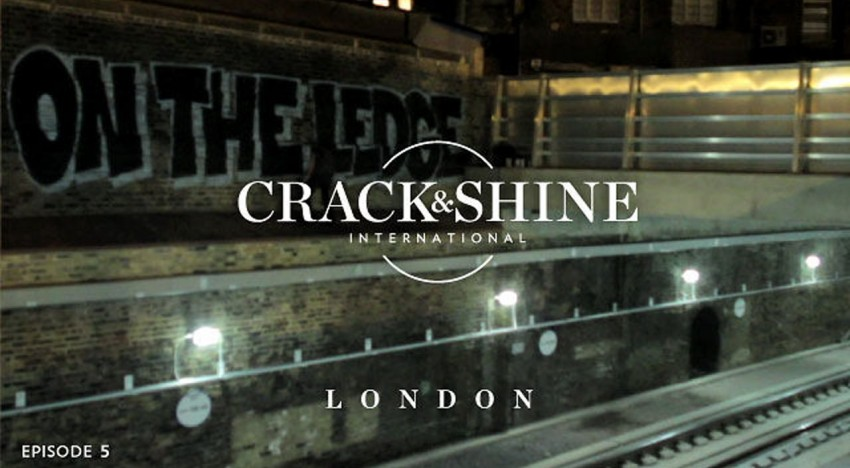 Crack & Shine #5 – London