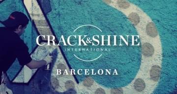 Crack & Shine – Barcelona