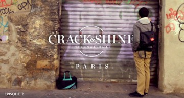 Crack & Shine – Paris
