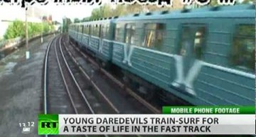 Russia Today: Trainsurfing