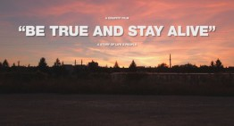 Be True And Stay Alive – Trailer
