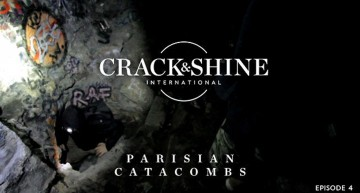 Crack & Shine #4: Pariser Katakomben