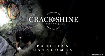 Crack & Shine #4 – Pariser Katakomben