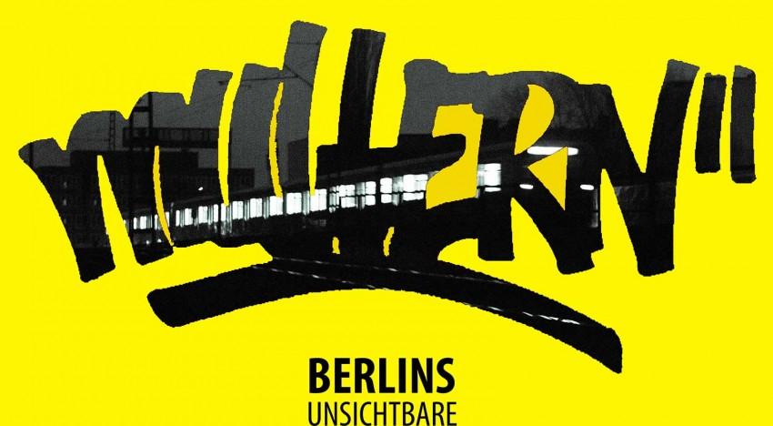 Mullern – Berlins unsichtbare Künstler
