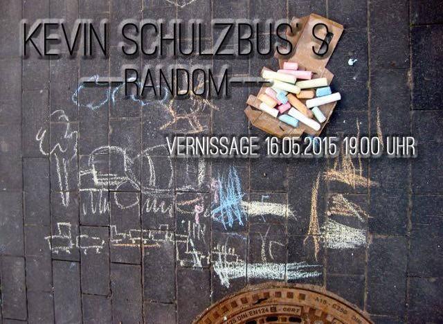 Vernissage: Kevin Schulzbus Random