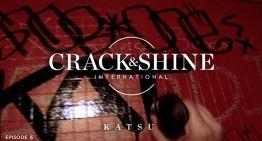 Crack & Shine – KATSU Interview