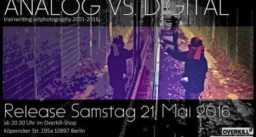 Release: Analog vs. Digital – Trainwriting Art Photography 2001-16