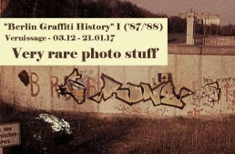 Vernissage: Berlin Graffiti History – Part 1