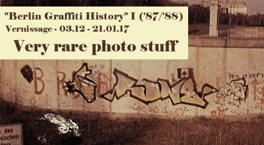 Vernissage: Berlin Graffiti History – Part 1
