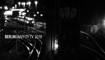 Aufruf: BERLIN GRAFFITI TV 2018