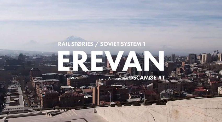 Rail Stories: Soviet System 1 – Erevan