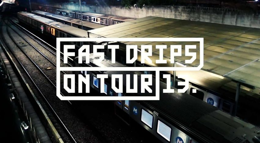 Fast Drips: On Tour – Brasilien