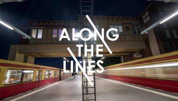 Ausstellung: Along The Lines