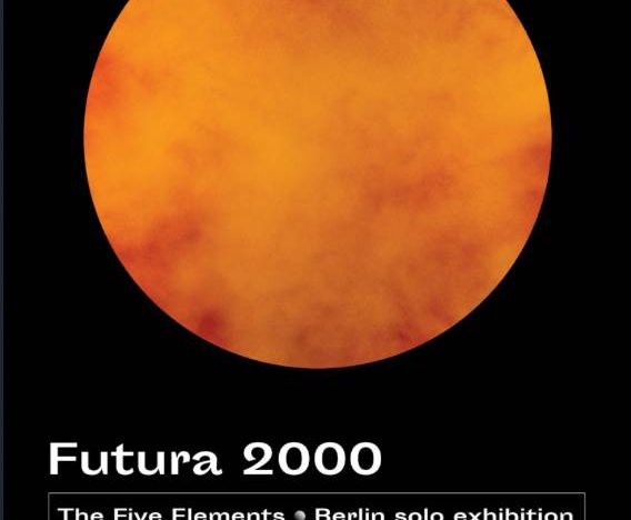 Ausstellung: FUTURA 2000 – The 5 Elements