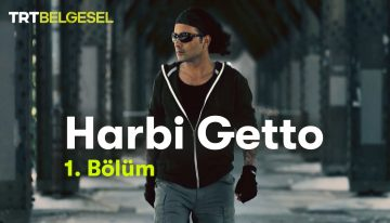 Harbi Getto #1