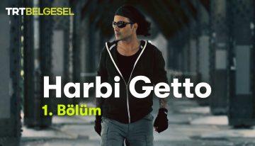 Harbi Getto #1