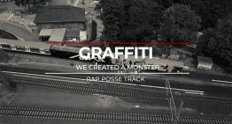 Rap Posse Track: Graffiti – We Created A Monster