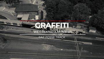 Rap Posse Track: Graffiti – We Created A Monster