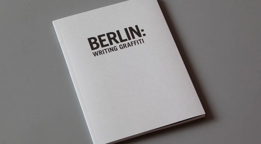 Review: Berlin – Writing Graffiti