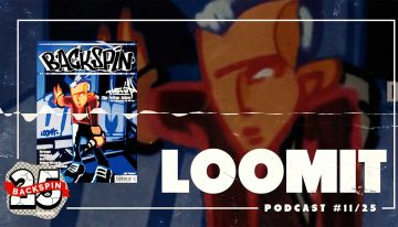 Podcast: Backspin vs. LOOMIT