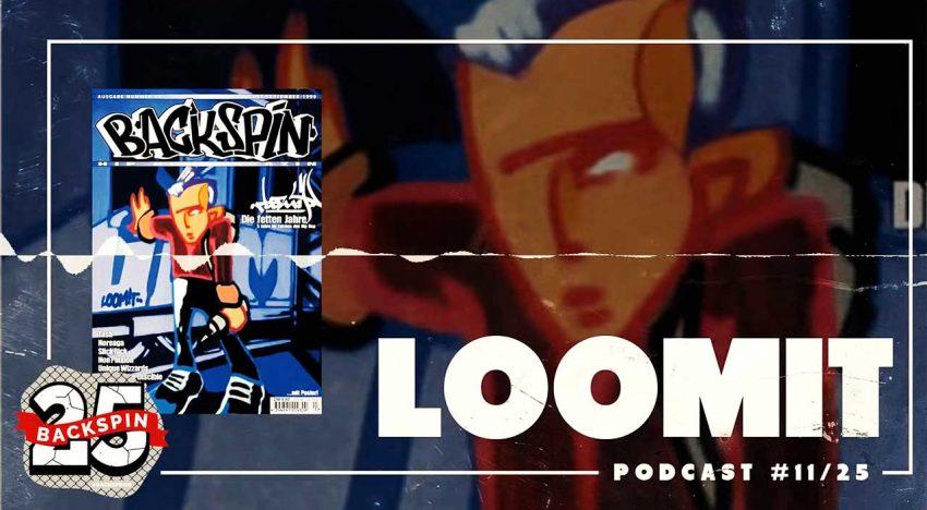 Podcast: Backspin vs. LOOMIT