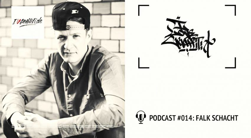 I Love Graffiti Podcast #14: Falk Schacht