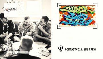 I Love Graffiti Podcast #19: SBB Crew