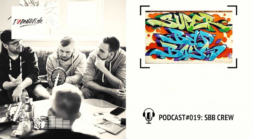 I Love Graffiti Podcast #19: SBB Crew