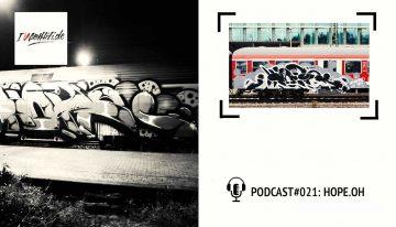 I Love Graffiti Podcast #21: HOPE OH