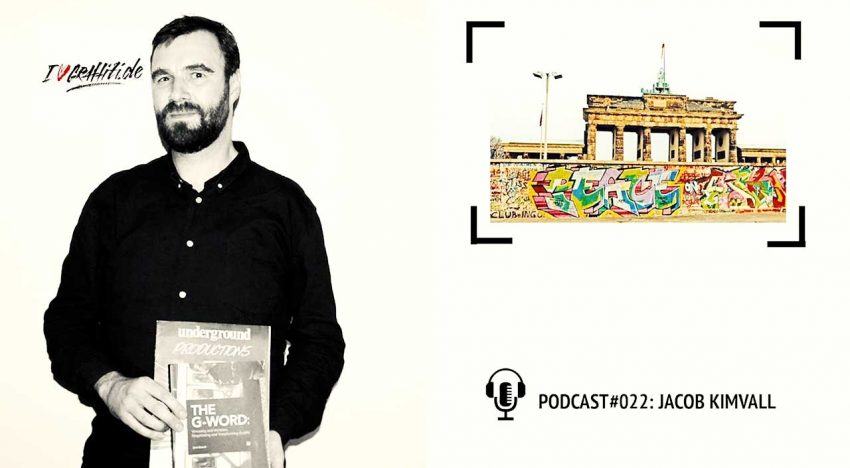 I Love Graffiti Podcast #22: Jacob Kimvall