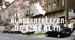 Update: Klassentreffen Ostberlin