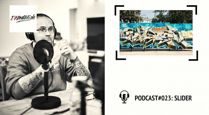 I Love Graffiti Podcast #23: SLIDER BANDITS