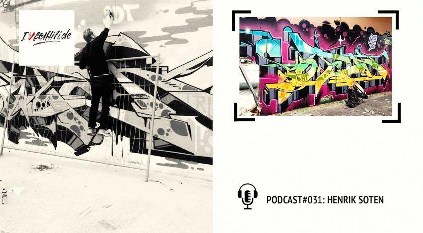 I Love Graffiti Podcast #31: SOTEN