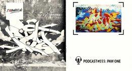 I Love Graffiti Podcast #35: PAW ONE