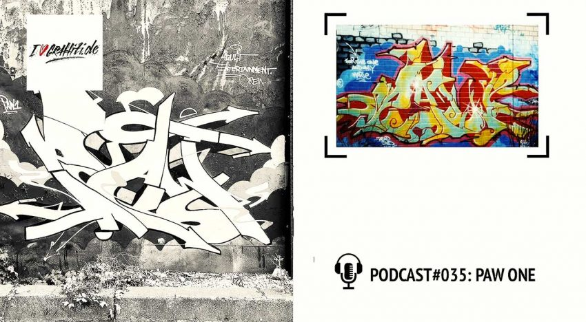 I Love Graffiti Podcast #35: PAW ONE