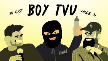 Warum ist das Leben so lang #37: Zu Tisch mit BOY TVU