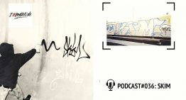 I Love Graffiti Podcast #36: SKIM