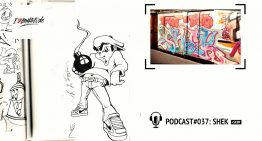I Love Graffiti Podcast #37: SHEK