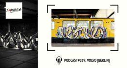 I Love Graffiti Podcast #39: VOLVO