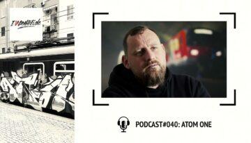 I Love Graffiti Podcast #40: ATOM ONE
