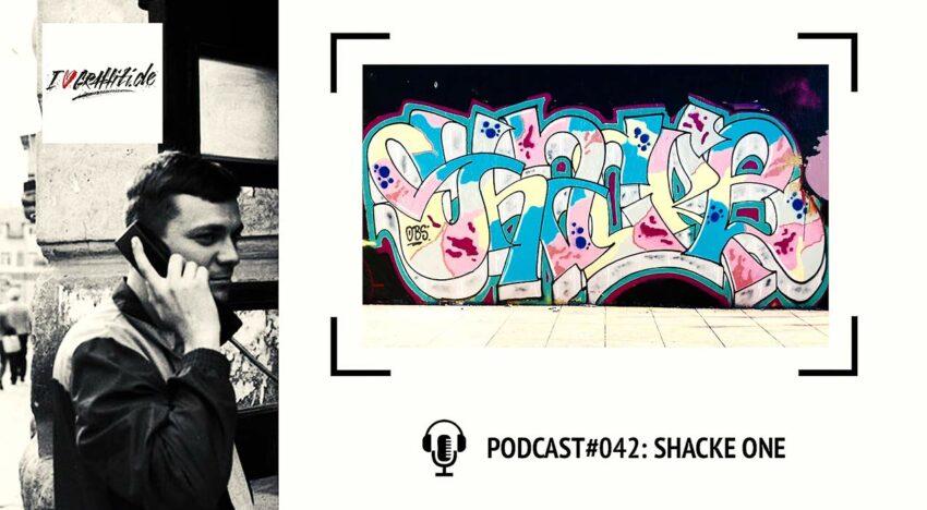 I Love Graffiti Podcast #42: SHACKE ONE