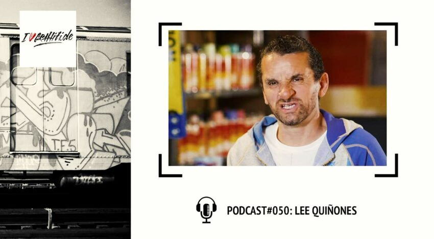 I Love Graffiti Podcast #50: LEE