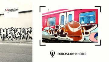 I Love Graffiti Podcast #51: HEIZER FÖNS