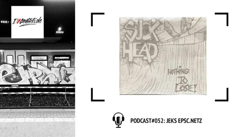 I Love Graffiti Podcast #52: JEKS EPSC NETZ