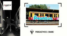 I Love Graffiti Podcast #53: SHARE